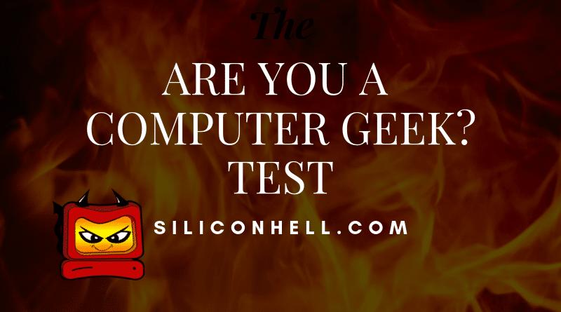 Computer Geek Test