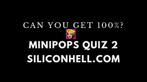 FP Siliconhell.com MiniPops Quiz 2