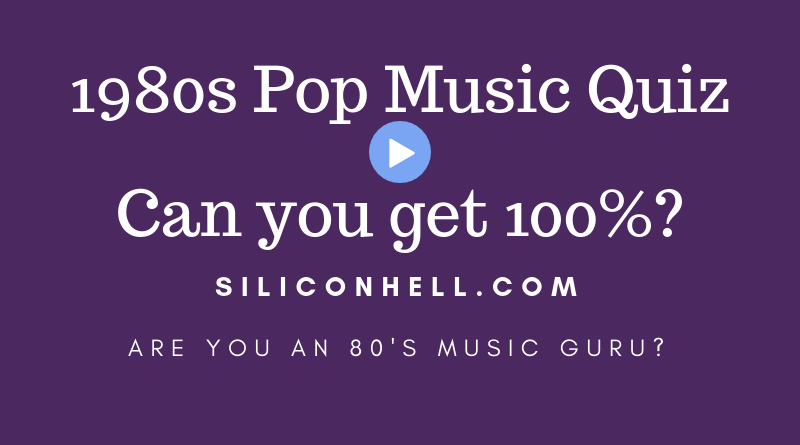 1980s Pop Music Quiz by Siliconhell.com