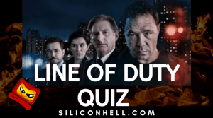 Line of Duty Quiz by Silicon Hell