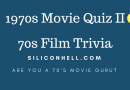 1970s Movie Quiz II
