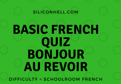 Basic French Quiz – can you honestly remember what you learnt at school? Prove you weren't asleep.
