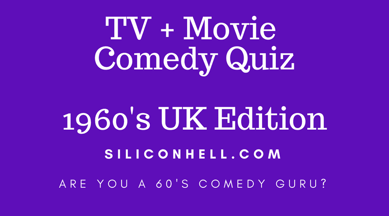 1960s Movies and TV Comedy Quiz - The Best of the Funny Stuff