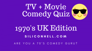 70s Movies and TV Comedy Quiz - The Best of the Funny Stuff