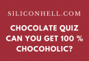 Siliconhell Chocolate Quiz